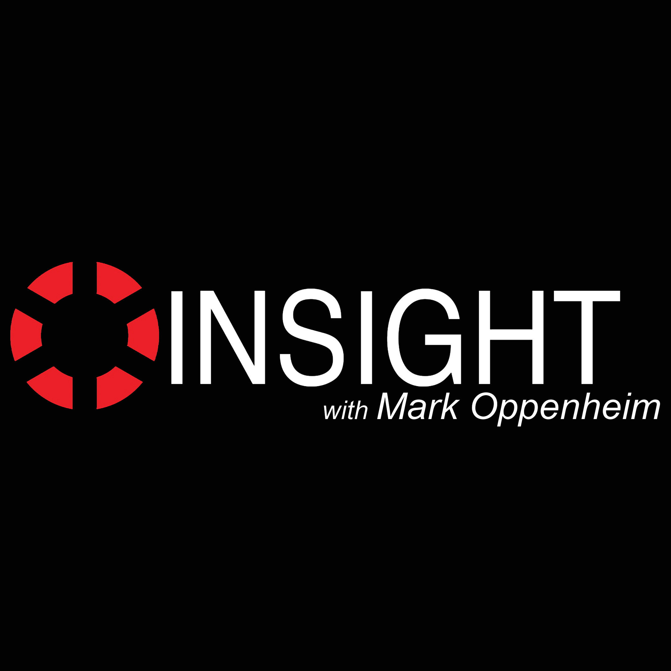 INSIGHT with Mark Oppenheim